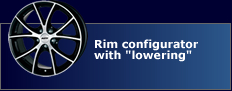 "New! Rim configurator with ""lowering"""