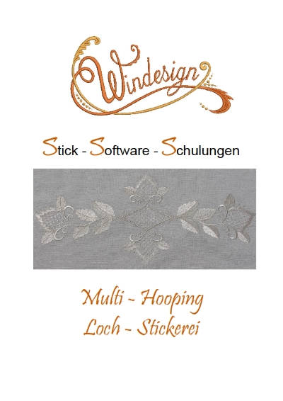Schulungsunterlagen BERNINA-Software V8 & Stickmuster Multi-Hooping/Loch-Stickerei
