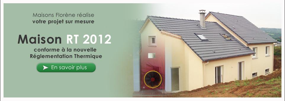 Maisons flor ne constructeur de maisons individuelles for Constructeur de maison rt 2012