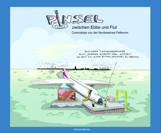 Hannes Mercker: Pinsel zwischen             Ebbe & Flut.