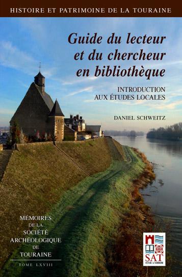 A lire : Histoire et patrimoine de la Touraine